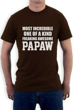 Most Incredible One Of A Kind Freaking Awesome PAPAW Grandpa T-Shirt Gift Idea