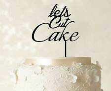 Lets Cut Cake Topper Cake Decoration Birthday Personalized Cake Topper