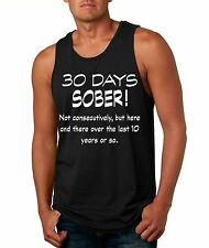 Men's Tank Top 30 Days Sober Drinking Shirt Funny Top