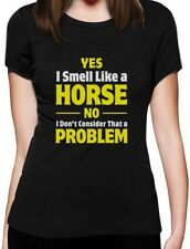 Smell Like a Horse Funny Gift for Horse Lover Riding Women T-Shirt Horseman