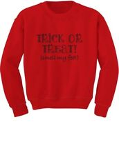 Trick or Treat Smell My Feet Funny Halloween Toddler/Kids Sweatshirts Gift