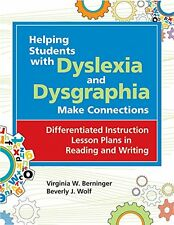 USED (GD) Helping Students with Dyslexia and Dysgraphia Make Connections: Differ