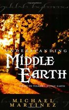 USED (VG) Understanding Middle-Earth: Essays on Tolkien's Middle-Earth by Michae