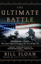 The Ultimate Battle: Okinawa 1945--The Last Epic Struggle of World War II HB,DJ