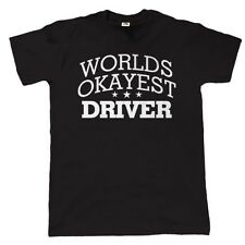Worlds Okayest Driver Mens Funny Car T Shirt - Gift for Dad Fathers Day