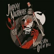 JOHNNY NIGHTMARE - KICKING SATAN OUT OF HELL CD ROCK ROCKABILLY PSYCHOBILLY NEW!