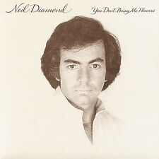 NEIL DIAMOND - YOU DON'T BRING ME FLOWERS  CD NEW!