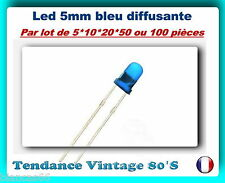 *** LOT DE 5*10*20*50 OU 100 LED BLEU DIFFUSANTE 5MM - 800MCD ***
