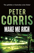 USED (LN) Make Me Rich (Cliff Hardy series) by Peter Corris