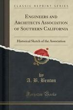 Engineers and Architects Association of Southern California : Historical Sketch