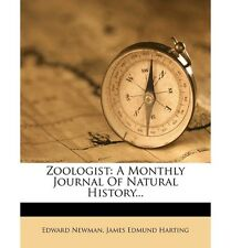 NEW Zoologist : A Monthly Journal of Natural History...