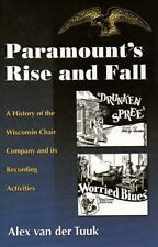 USED (VG) Paramount's Rise and Fall: A History of the Wisconsin Chair Company an