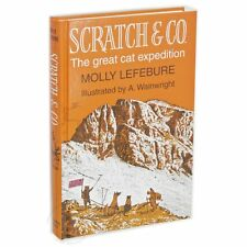 Scratch & Co: The Great Cat Expedition by Molly Lefebure and Alfred Wainwright,
