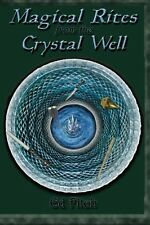 USED (LN) Magical Rites from the Crystal Well: The Classic Book for Witches and