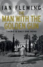 The Man with the Golden Gun James Bond 007 by Ian Fleming 9780099578055