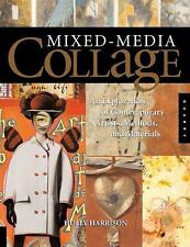 Mixed-Media Collage : An Exploration of Contemporary Artists, Methods, and...