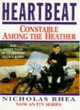 Heartbeat: Constable Among the Heather By Nicholas Rhea