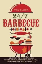 24/7 Barbecue: Enjoy Delicious BBQ On Charcoal Grill with Smoker Because Charcoa