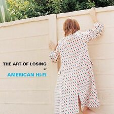 Art of Losing 2003 by American Hi-Fi - Disc Only No Case