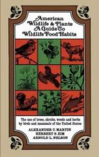 American Wildlife and Plants (1951 Paperback) by Alexander C. Martin