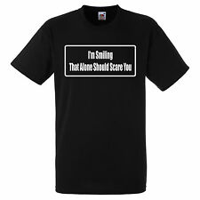 IM SMILING THAT ALONE SHOULD SCARE YOU  T SHIRT BIKER GANG STYLE FUNNY