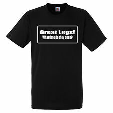 GREAT LEGS WHAT TIME DO THEY OPEN  T SHIRT BIKER GANG STYLE FUNNY