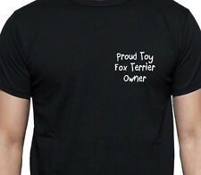 PROUD TOY FOX TERRIER OWNER T SHIRT DOG OWNER GIFT BREED BLACK