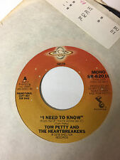 Tom Petty and the Heartbreakers promo 45 rpm record - I Need To Know