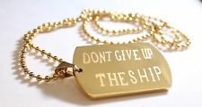 DONT GIVE UP THE SHIP GOLD IPG  STAINLESS STEEL NAVY MILITARY MOTIVATIONAL CHAIN