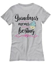Grandmas Are Like Moms With Extra Frosting - Cute Women's Tee T-Shirt Nana Gift