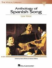 ANTHOLOGY OF SPANISH SONG - LOW VOICE - NEW PAPERBACK BOOK