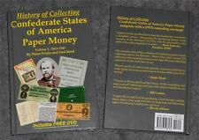 History of Collecting Confederate States of America Paper Money  Vol.1 1865-1945