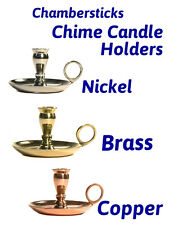 Chamber Sticks Chime Candle Holders * U Pick * Brass * Copper * Nickel