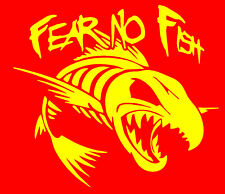 """""""FEAR NO FISH """" DECAL STICKER  Quality Vinyl  ( buy 2 get one free )"""