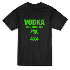 Vodka Will Make You 4x4 Funny Drink Men's T-shirt