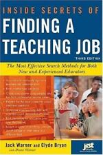 Inside Secrets of Finding a Teaching Job: The Most Effective Search Methods for