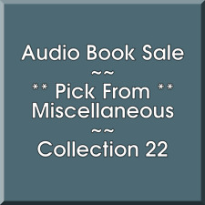 Audio Book Sale: Miscellaneous (22) - Pick what you want to save