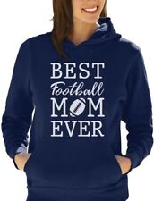 Best Football Mom Ever! Mother's Day Gift Women Hoodie Football Lover