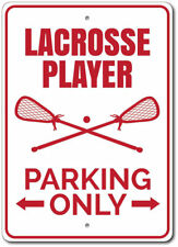 Lacrosse Player Parking Sign, Lacrosse Player Gift, Lacrosse Sign ENSA1002761