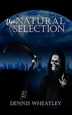 Unnatural Selection by Dennis Wheatley (2007, Paperback), 2007, English, Horror