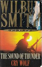 Wilbur Smith Omnibus: The Sound of Thunder, and, Cry Wolf, Wilbur Smith, Used; G