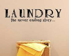 LAUNDRY - THE NEVER ENDING STORY - VINYL WALL DECAL - LETTERING QUOTES SAYING