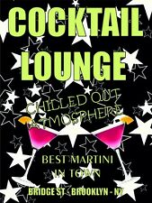 4156 COCKTAIL LOUNGE CHILLED ATMOSPHERE BEST MARTINI NY FUNNY METAL WALL SIGN