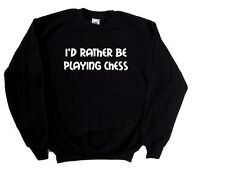 I'd Rather Be Playing Chess Sweatshirt