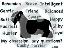Cesky Terrier Dog My Obsession, Any Questions? T-shirt Original