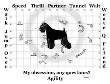 Miniature Schnauzer Dog Agility Course - My Obsession, Any Questions? T-shirt