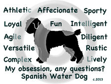 Spanish Water Dog/Perro de Agua Espanol - My Obsession, Any Questions? T-shirt