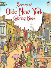 Scenes of Olde New York Coloring Book from Dover Publications, NEW PB