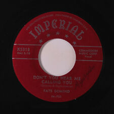 FATS DOMINO: Don't You Hear Me Calling You / Love Me 45 (wol) Blues & R&B