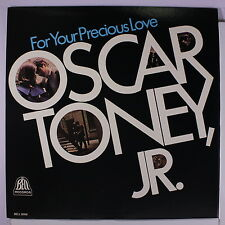 OSCAR TONEY, JR.: For Your Precious Love LP (Mono) Soul